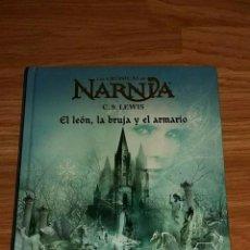 Libros: LIBRO LAS CRONICAS DE NARNIA - EL LEON, LA BRUJA Y EL ARMARIO. Lote 193969200