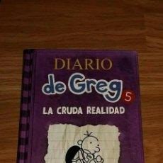 Libros: LIBRO DIARIO DE GREG 5 - LA CRUDA REALIDAD. Lote 193969266