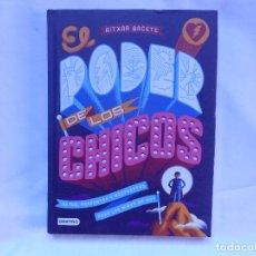 Libros: EL PODER DE LOS CHICOS - RITXAR BACETE - DESTINO - NUEVO. Lote 194767110