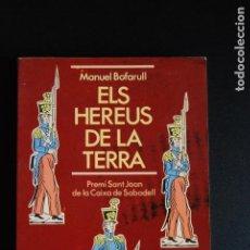 Libros: 5. ELS HEREUS DE LA TERRA - MANUEL BOFARULL - ED. 62, 1987. Lote 198330442