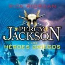 Libros: PERCY JACKSON Y LOS HÉROES GRIEGOS. Lote 198858992