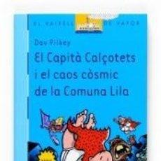 Libros: EL CAPITÀ CALÇOTETS I EL CAOS CÒSMIC DE LA COMUNA LILA. Lote 198880443