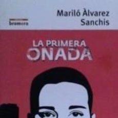 Libros: LA PRIMERA ONADA. Lote 198880452