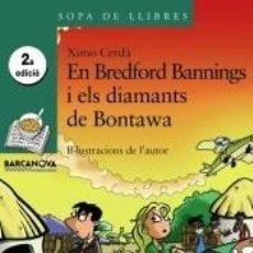 Libros: EN BREDFORD BANNINGS I ELS DIAMANTS DE BONTAWA. Lote 198892042