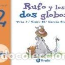 Libros: RUFO Y LOS DOS GLOBOS. Lote 198970982
