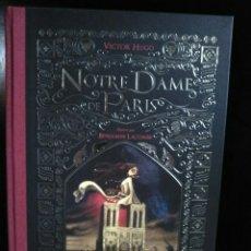 Libros: NOTRE DAME PARÍS. VICTOR HUGO ILUSTRACIONES BENJAMÍN LACOMBE.. Lote 201480185