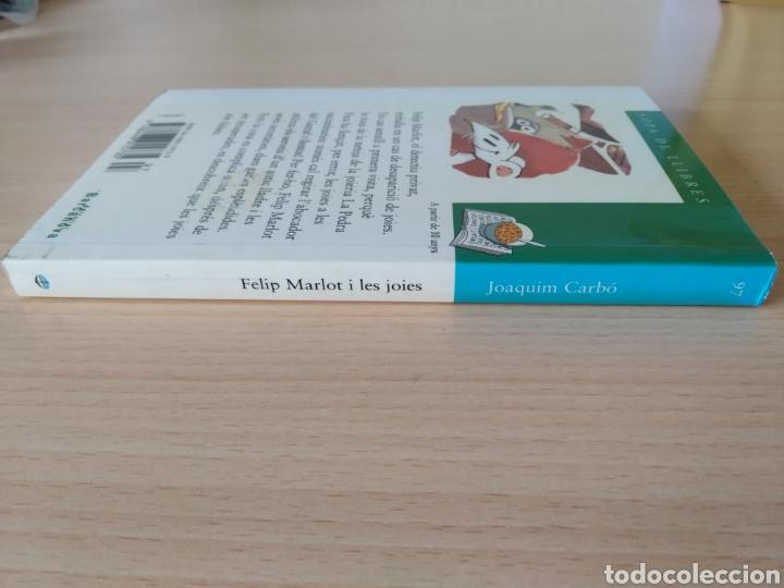 Libros: Felip Marlot i les joies. Joaquim Carbó. Nuevo Catalán - Foto 3 - 203411057