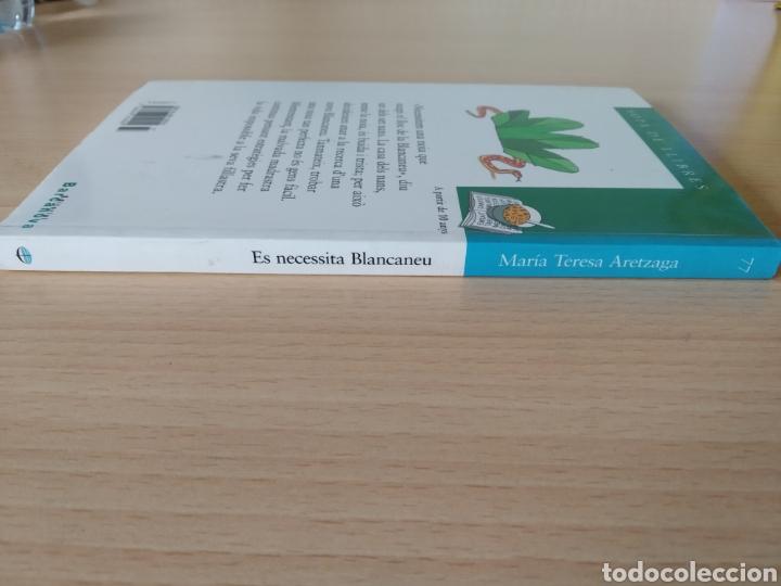 Libros: Es necessita Blancaneu. M Teresa Aretzaga. Nuevo Catalán - Foto 3 - 203411618