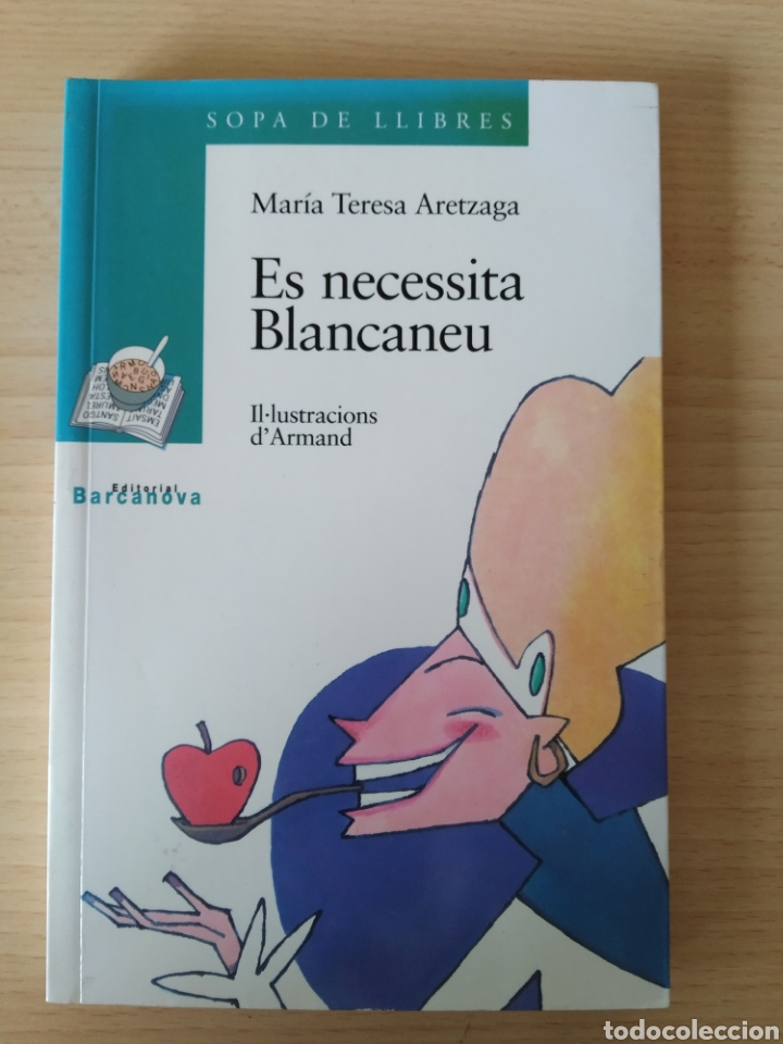 ES NECESSITA BLANCANEU. M TERESA ARETZAGA. NUEVO CATALÁN (Libros Nuevos - Literatura Infantil y Juvenil - Literatura Juvenil)