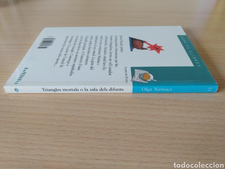 Libros: Triangles mortals o la sala dels difunts. Olga Xirinacs. Catalán - Foto 3 - 203412973