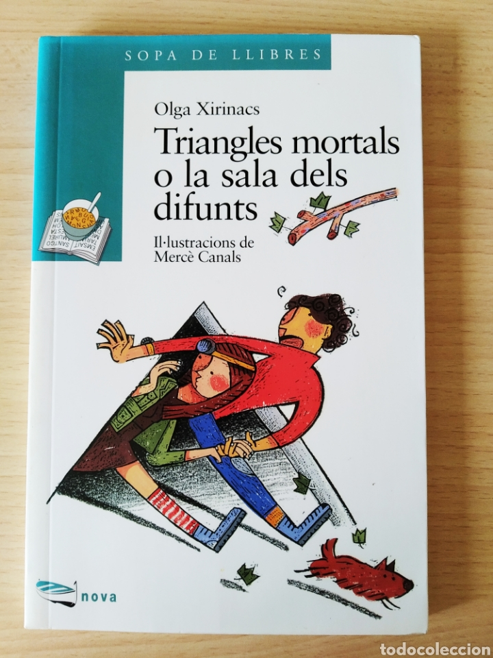 TRIANGLES MORTALS O LA SALA DELS DIFUNTS. OLGA XIRINACS. CATALÁN (Libros Nuevos - Literatura Infantil y Juvenil - Literatura Juvenil)