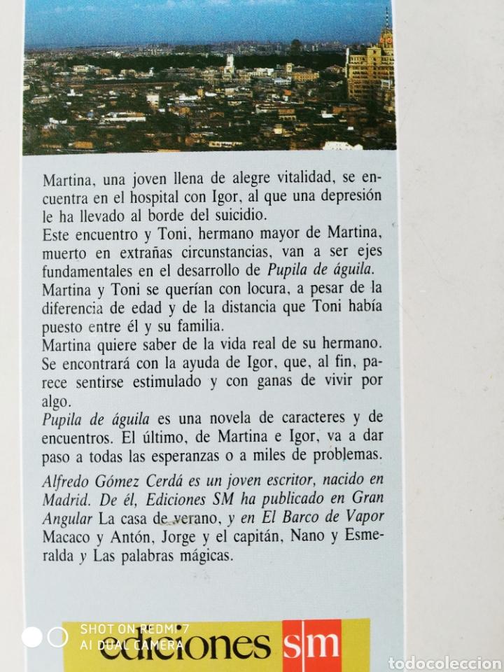 Libros: Pupila de águila. Alfredo Gómez Cerdá. Nuevo - Foto 3 - 204000465