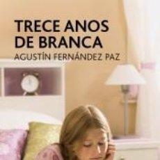 Libros: TRECE ANOS DE BRANCA. Lote 205275083
