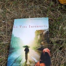 Libros: LIBRO LA VIDA IMPERFECTA. Lote 206488755
