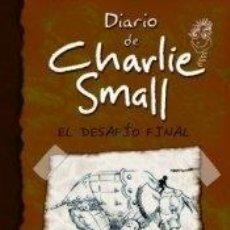 Libros: DIARIO DE CHARLIE SMALL 12: EL DESAFÍO FINAL. Lote 206754631