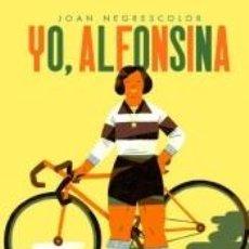 Libros: YO, ALFONSINA. Lote 206781417