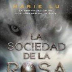 Libros: LA SOCIEDAD DE LA ROSA. Lote 206872245