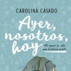 Libros: AYER, NOSOTROS, HOY. Lote 206872317