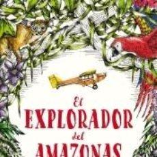Libros: EL EXPLORADOR DEL AMAZONAS. Lote 206885885