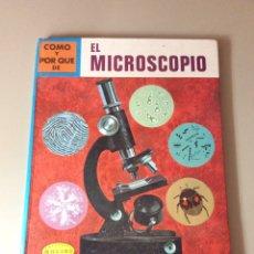 Libros: COMO Y POR QUE DE ÉL MICROSCÓPICO / EDITORIAL MOLINO. Lote 206973196