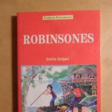 Libros: ROBINSONES - EMILIO SALGARI - CLASICOS UNIVERSALES - SERVILIBRO - 1999. Lote 207066523