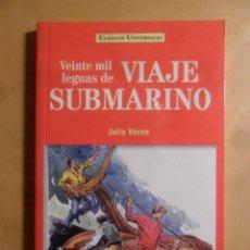 Libros: VEINTE MIL LEGUAS DE VIAJE SUBMARINO - JULIO VERNE - CLASICOS UNIVERSALES - SERVILIBRO - 1999. Lote 207066758