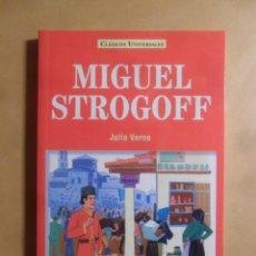 Libros: MIGUEL STROGOFF - JULIO VERNE - CLASICOS UNIVERSALES - SERVILIBRO - 1999. Lote 207067528