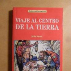 Libros: VIAJE AL CENTRO DE LA TIERRA - JULIO VERNE - CLASICOS UNIVERSALES - SERVILIBRO - 1999. Lote 207067757