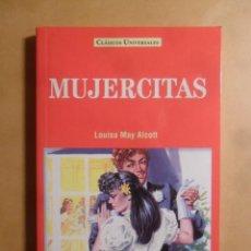 Libros: MUJERCITAS - LOUISA MAY ALCOTT - CLASICOS UNIVERSALES - SERVILIBRO - 1999. Lote 207068186