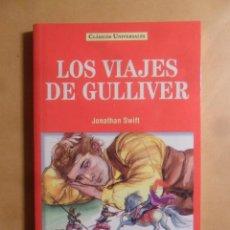 Libros: LOS VIAJES DE GULLIVER - JONATHAN SWIFT - CLASICOS UNIVERSALES - SERVILIBRO - 1999. Lote 207068381