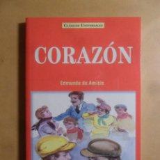 Libros: CORAZON - EDMUNDO DE AMICIS - CLASICOS UNIVERSALES - SERVILIBRO - 1999. Lote 207068950
