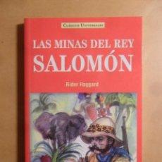 Libros: LAS MINAS DEL REY SALOMON - RIDER HAGGARD - CLASICOS UNIVERSALES - SERVILIBRO - 1999. Lote 207069102