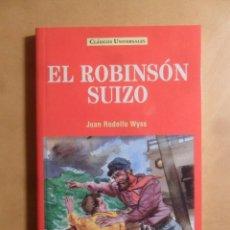 Libros: EL ROBINSON SUIZO - JUAN RODOLFO WYSS - CLASICOS UNIVERSALES - SERVILIBRO - 1999. Lote 207069463