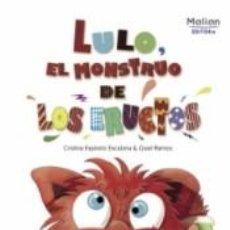 Libros: LULO EL MONSTRUO DE LOS ERUCTOS. Lote 207155873