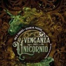 Libros: LA VENGANZA DEL UNICORNIO. Lote 207172728