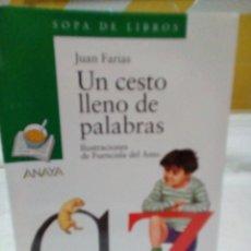 Libros: UN CESTO LLENO DE PALABRAS- JUAN FARIAS. Lote 208892650