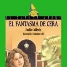 Libros: 115. EL FANTASMA DE CERA. Lote 210093125