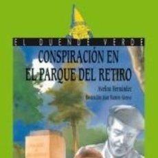 Libros: 54. CONSPIRACIÓN EN EL PARQUE DEL RETIRO. Lote 210093140