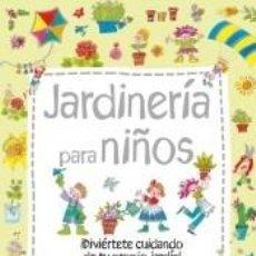 Libros: JARDINERIA PARA NIÑOS. Lote 210203947
