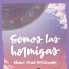 Libros: SOMOS LAS HORMIGAS. Lote 210325843