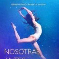 Libros: NOSOTRAS ANTES Y DESPUÉS. Lote 210552320