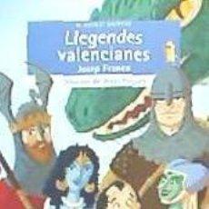 Libros: LLEGENDES VALENCIANES. Lote 210564078