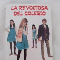 Libros: LA REVOLTOSA DEL COLEGIO, ENID BLYTON. Lote 210665656