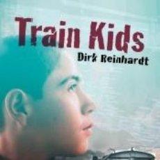 Libros: TRAIN KIDS. Lote 210729431