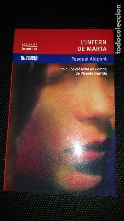 L' INFERN DE MARTA. LITERATURA EN VALENCIA (Libros Nuevos - Literatura Infantil y Juvenil - Literatura Juvenil)