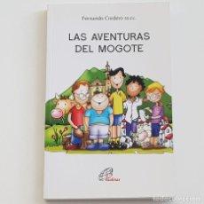 Libros: LAS AVENTURAS DEL MOGOTE, FERNANDO CORDERO, EDICIONES PAULINAS, AÑO 2016, TAPA BLANDA, 18O PÁGINAS. Lote 211681983