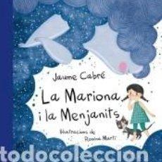 Libros: LA MARIONA I LA MENJANITS. Lote 211787353