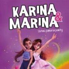 Libros: LISTAS PARA LA PARTY (KARINA & MARINA 4). Lote 211802900