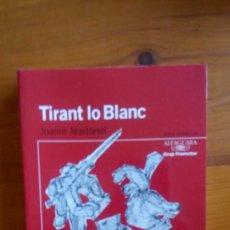 "Livros: ""TIRANT LO BLANC"", JOANOT MARTORELL. EDIT.: ALFAGUARA. (NUEVO).. Lote 212290571"