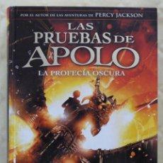 Libros: LAS PRUEBAS DE APOLO. LA PROFECÍA OSCURA DE RICK RIORDAN. EDITORIAL MONTENA. AÑO 2017. Lote 212904522